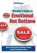 Retailer's Guide to Emotional Hot Buttons