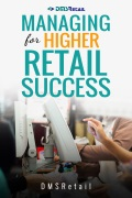 Managing for Higher Retail Success